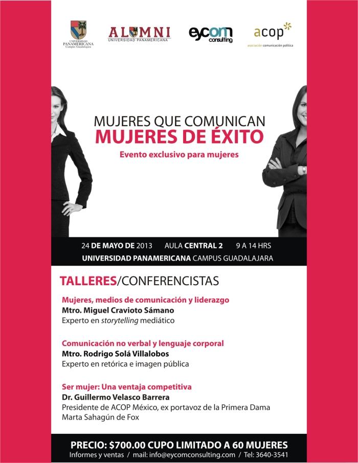 24 de mayo de 2013, Universidad Panamericana Guadalajara, informes y ventas: info@eycomconsulting.com